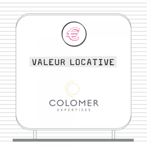 Valeur locative signée Colomer Expertises